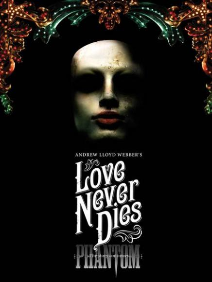 Love Never Dies at Pantages Theatre