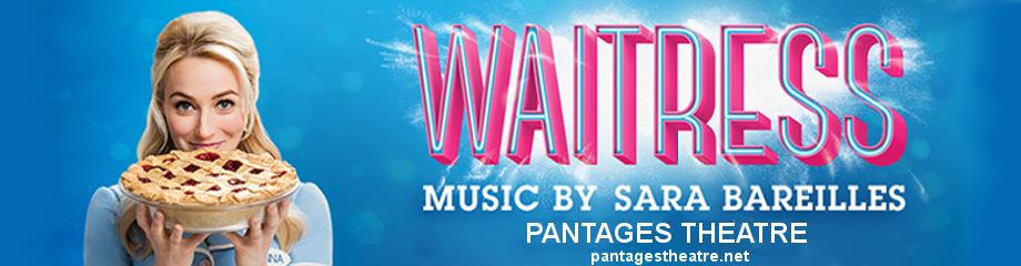 waitress pantages theatre tickets
