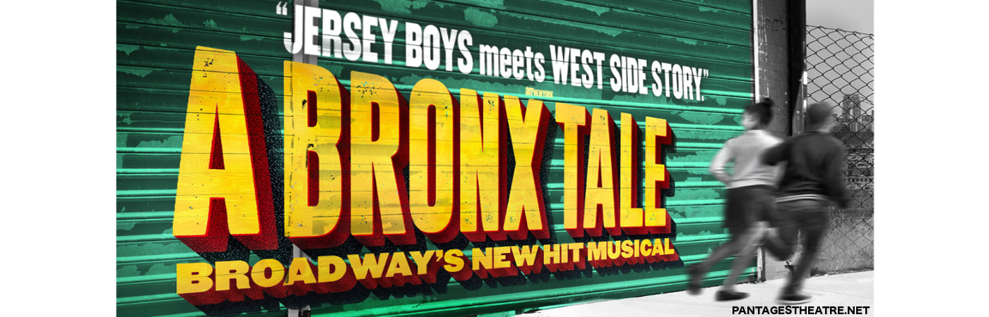 a bronx tale broadway musical pantages theater get tickets