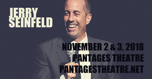 Jerry Seinfeld at Pantages Theatre