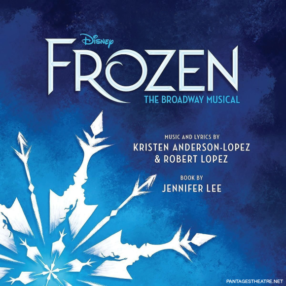 frozen broadway musical pantages theatre buy tickets