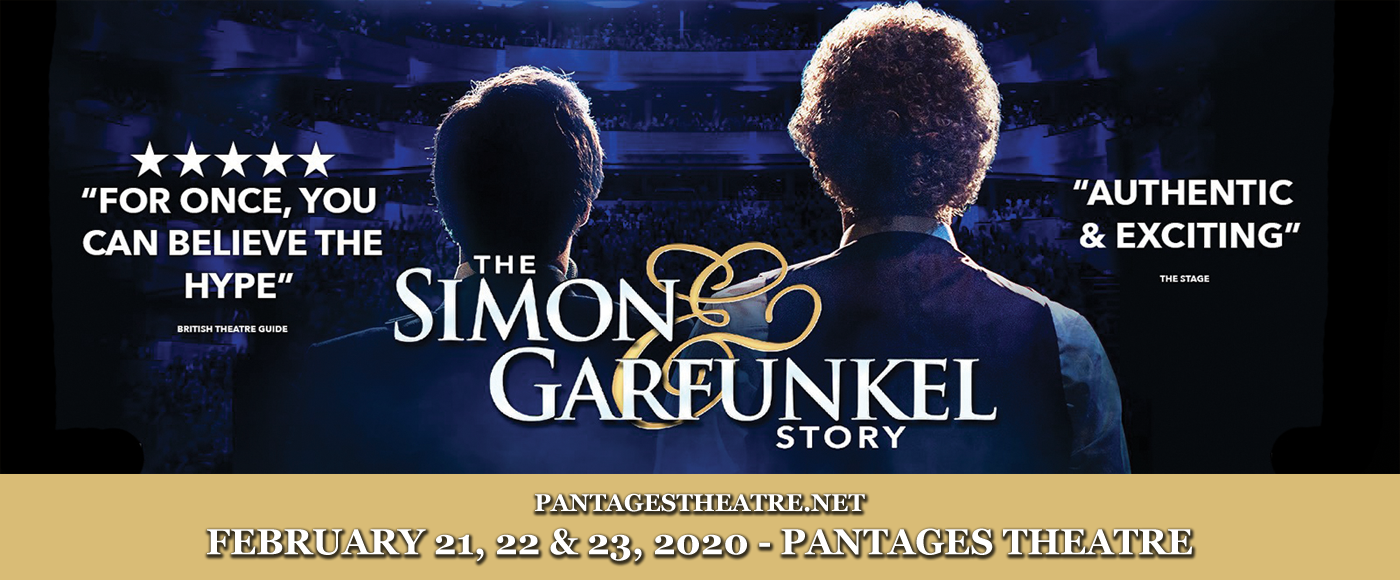 The Simon & Garfunkel Story at Pantages Theatre