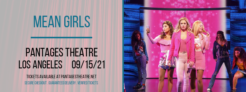 Mean Girls [CANCELLED] at Pantages Theatre