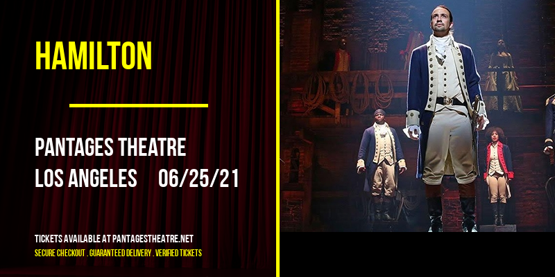 Hamilton [CANCELLED] at Pantages Theatre